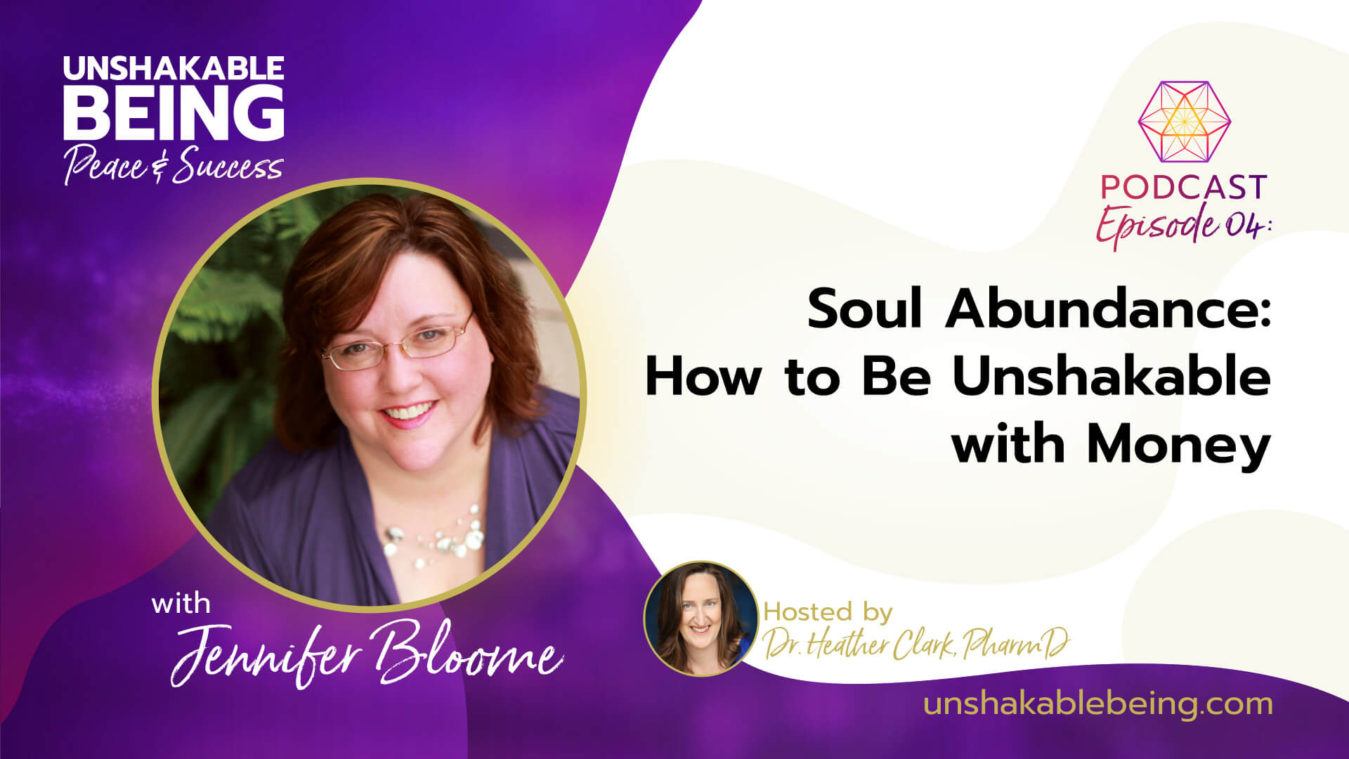 Soul Abundance: How to Be Unshakable with Money with Jennifer Bloome