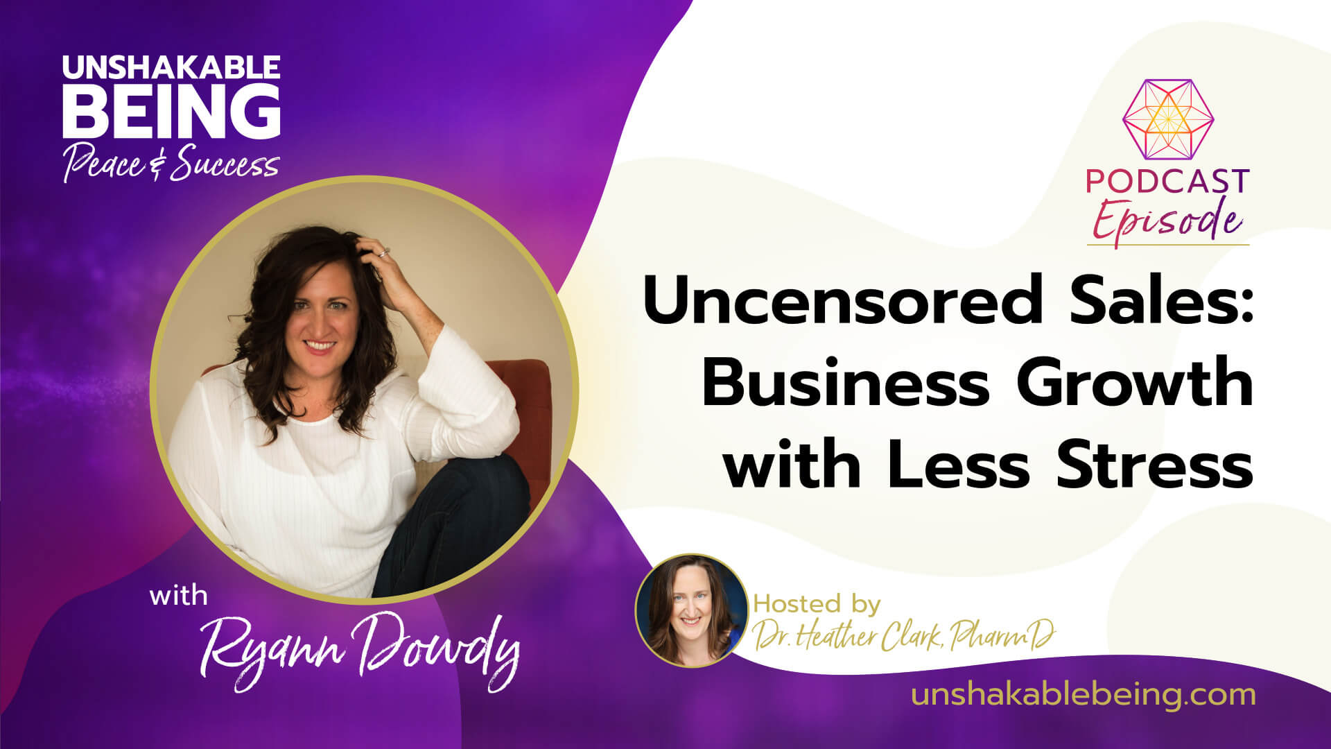 Uncensored Sales: Business Growth with Less Stress | Ryann Dowdy
