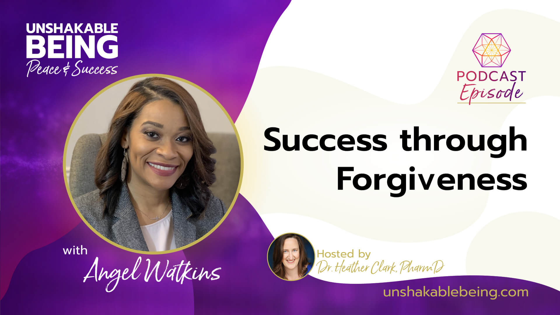 Success Through Forgiveness | Angel Watkins