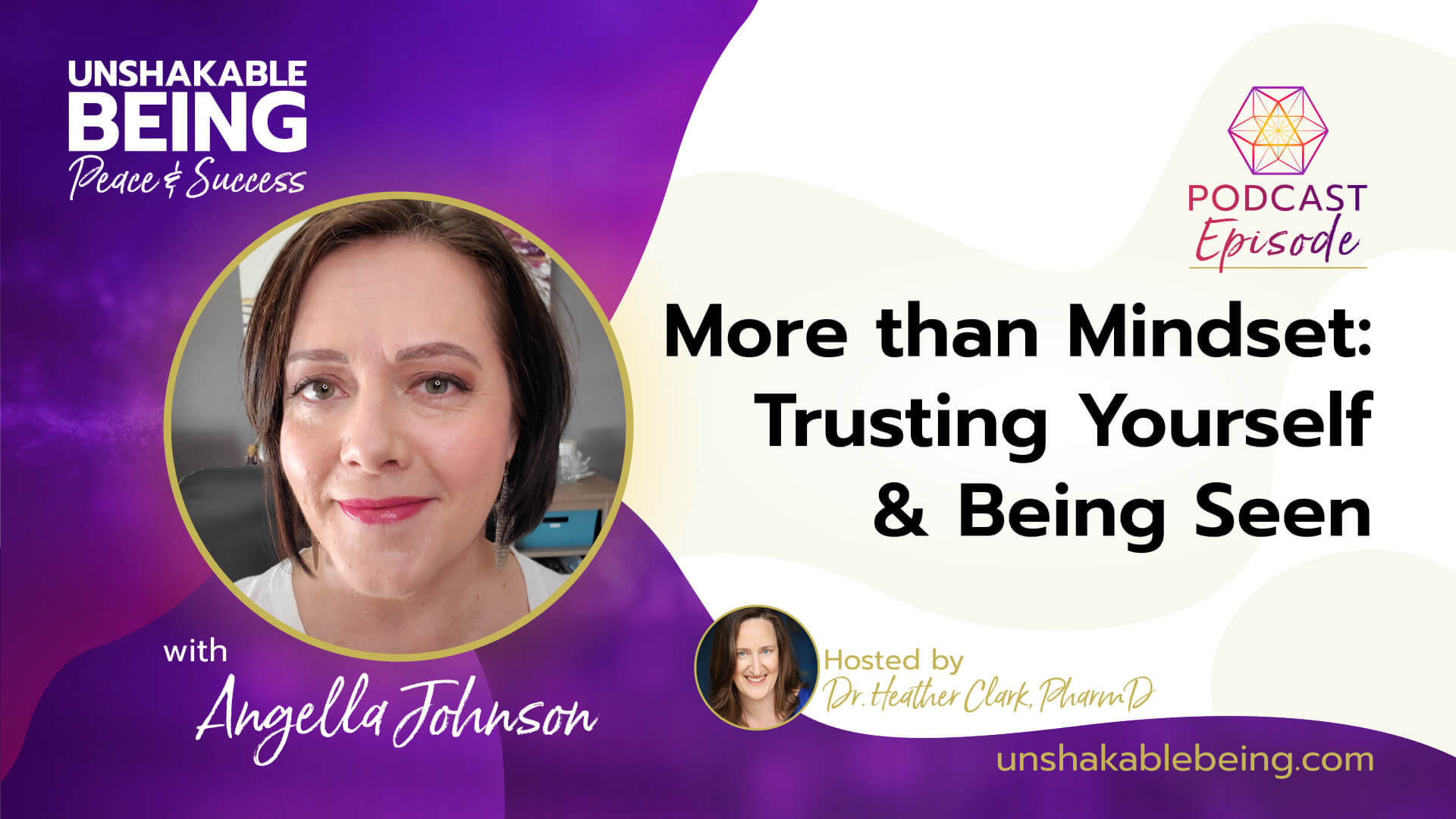 More than Mindset: Trusting Yourself and Being Seen | Angella Johnson