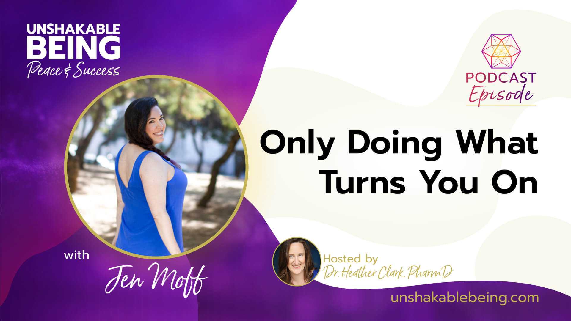 Only Doing What Turns You On | Jen Moff