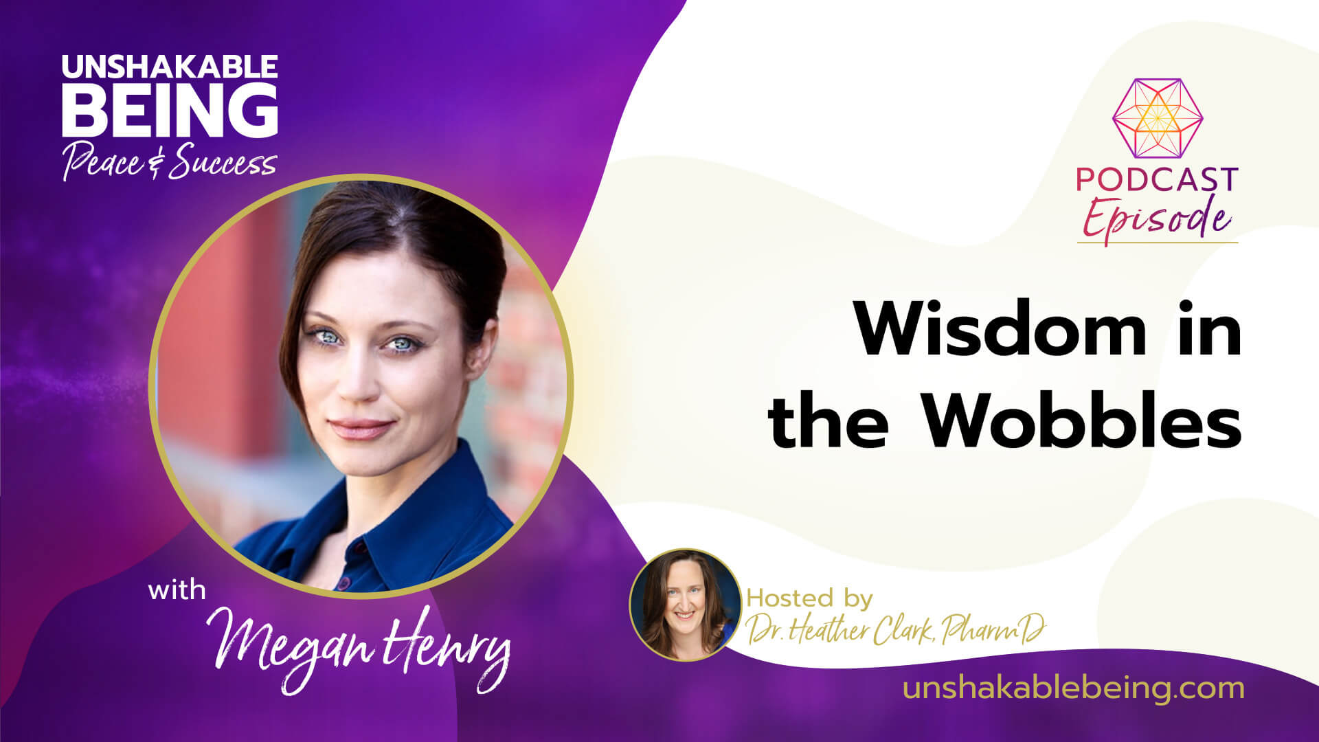 Wisdom in the Wobbles | Megan Henry