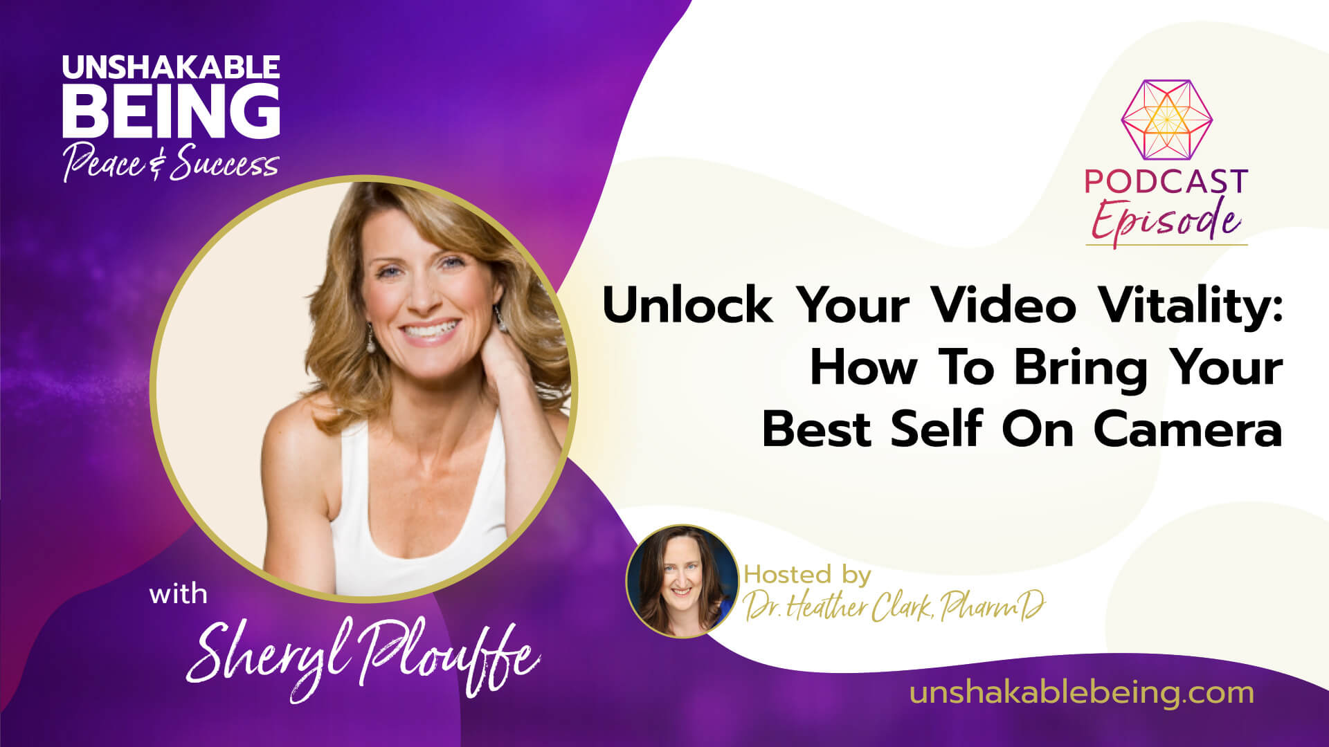 Unlock Your Video Vitality: How To Bring Your Best Self On Camera | Sheryl Plouffe