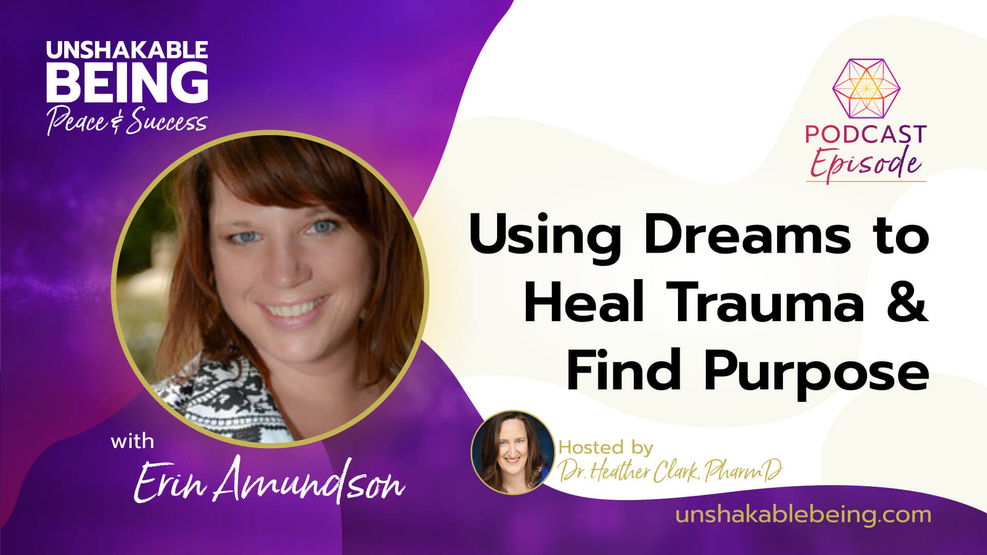 Using Dreams to Heal Trauma and Find Purpose | Erin Amundson
