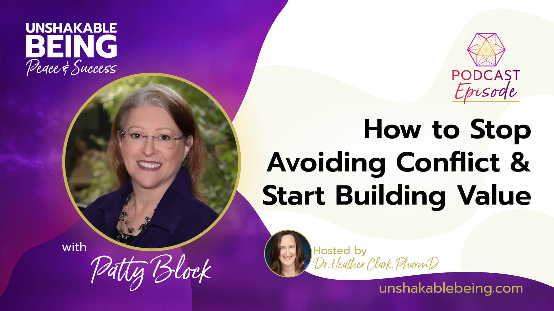 How to Stop Avoiding Conflict and Start Building Value | Patty Block