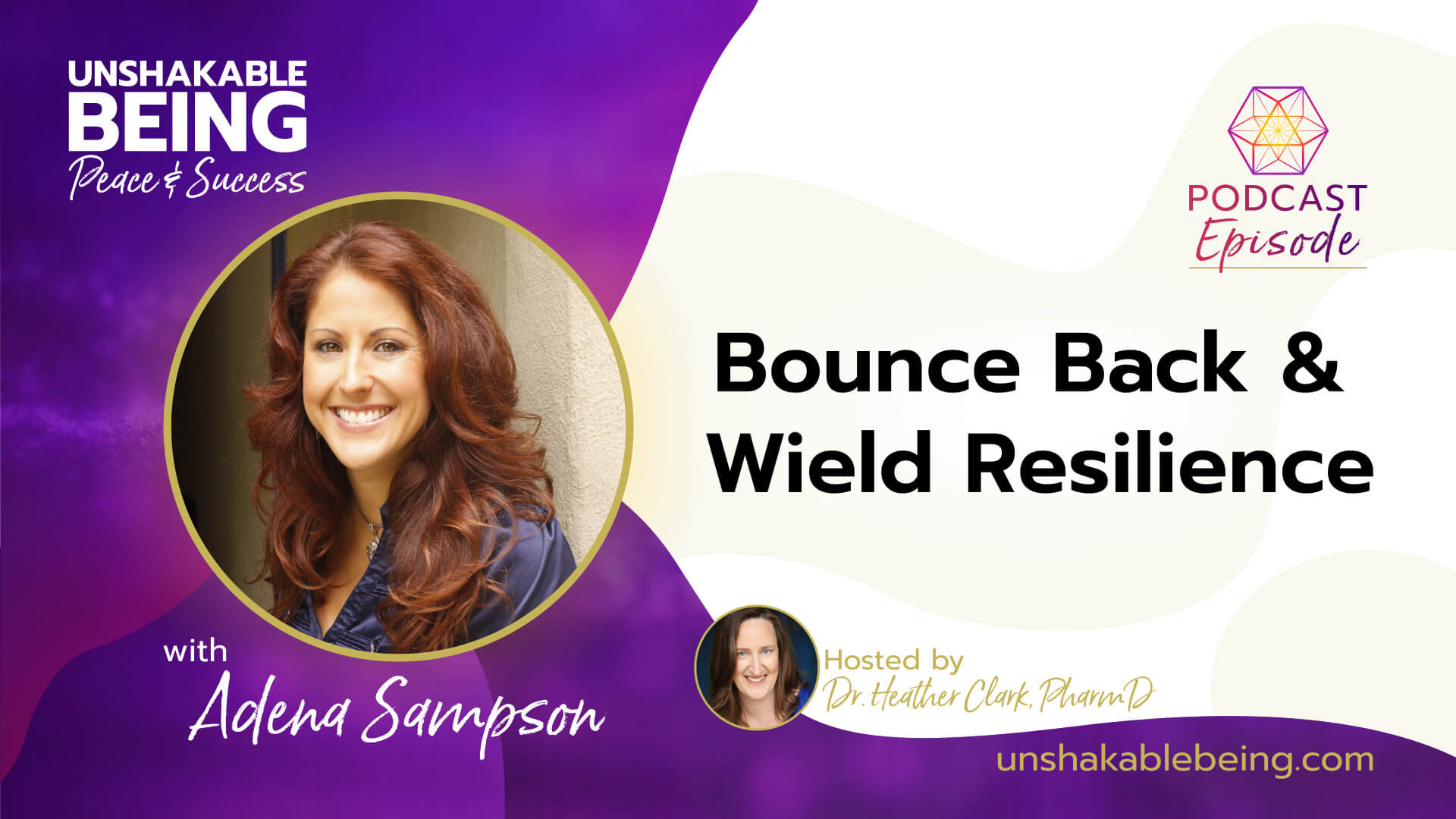 Bounce Back and Wield Resilience | Adena Sampson